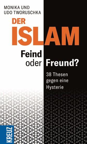 Der Islam - Feind oder Freund? - Blick ins Buch