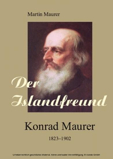 Der Islandfreund: Konrad Maurer 1823-1902 - Blick ins Buch