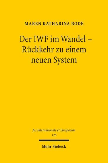 Der IWF im Wandel - Rückkehr zu einem neuen System - Blick ins Buch