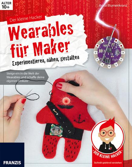 Der kleine Hacker: Wearables für Maker - Blick ins Buch