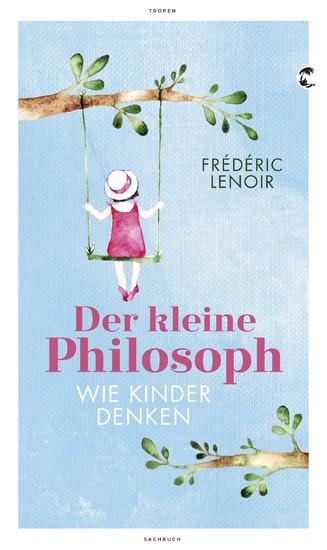 Der kleine Philosoph - Blick ins Buch