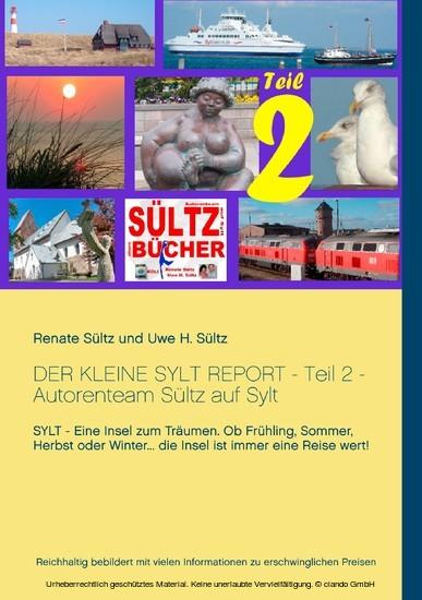 Der kleine Sylt Report - Teil 2 - Autorenteam Sültz auf Sylt - Blick ins Buch