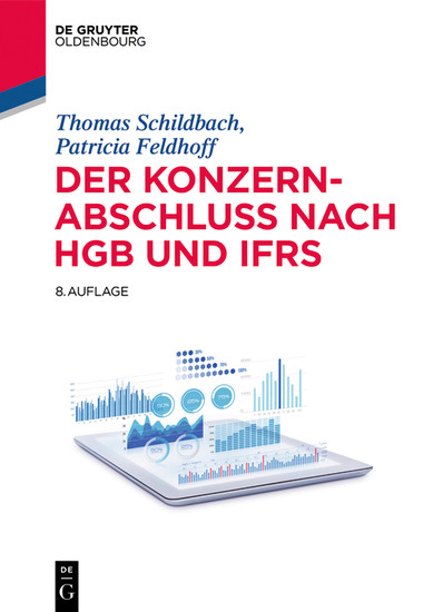 Der Konzernabschluss nach HGB und IFRS - Blick ins Buch