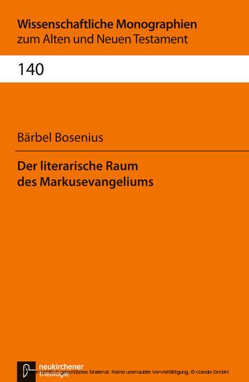 Der literarische Raum des Markusevangeliums - Blick ins Buch