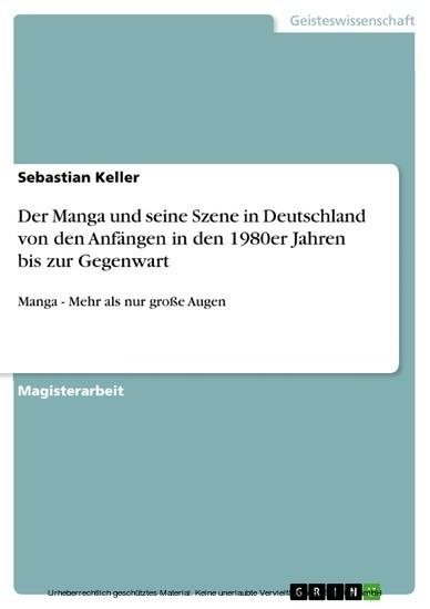 Der Manga und seine Szene in Deutschland von den Anfängen in den 1980er Jahren bis zur Gegenwart - Blick ins Buch