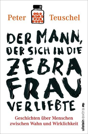 Der Mann, der sich in die Zebrafrau verliebte - Blick ins Buch
