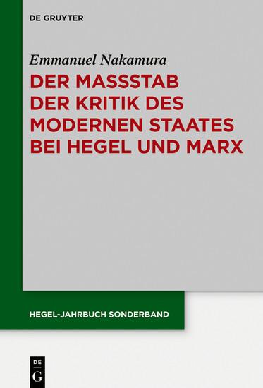 Der Maßstab der Kritik des modernen Staates bei Hegel und Marx - Blick ins Buch
