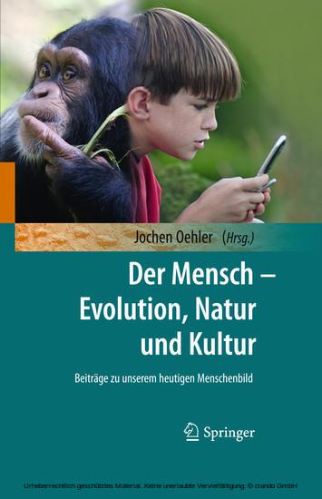 Der Mensch - Evolution, Natur und Kultur - Blick ins Buch