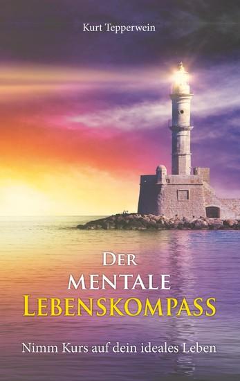 Der mentale Lebenskompass - Blick ins Buch