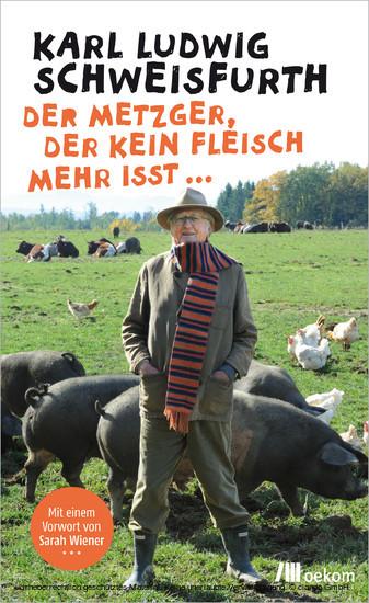 Der Metzger, der kein Fleisch mehr isst ... - Blick ins Buch