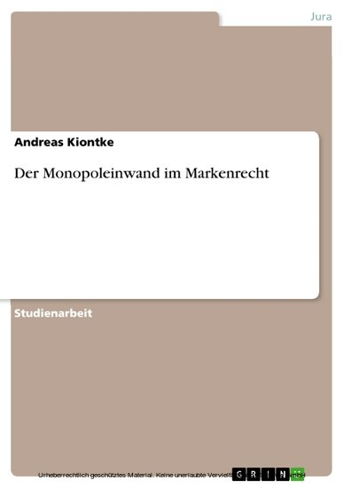Der Monopoleinwand im Markenrecht - Blick ins Buch
