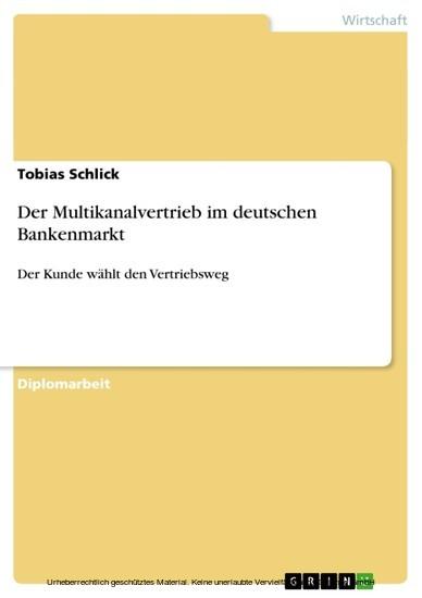 Der Multikanalvertrieb im deutschen Bankenmarkt - Blick ins Buch
