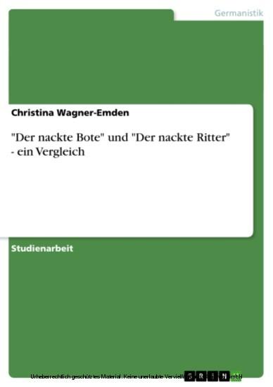 'Der nackte Bote' und 'Der nackte Ritter' - ein Vergleich - Blick ins Buch