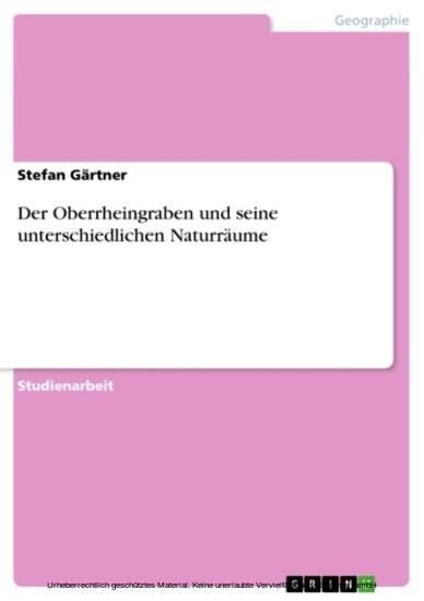 Der Oberrheingraben und seine unterschiedlichen Naturräume - Blick ins Buch