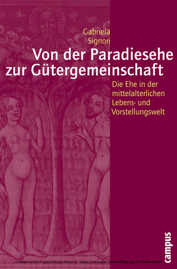 Von der Paradiesehe zur Gütergemeinschaft - Blick ins Buch
