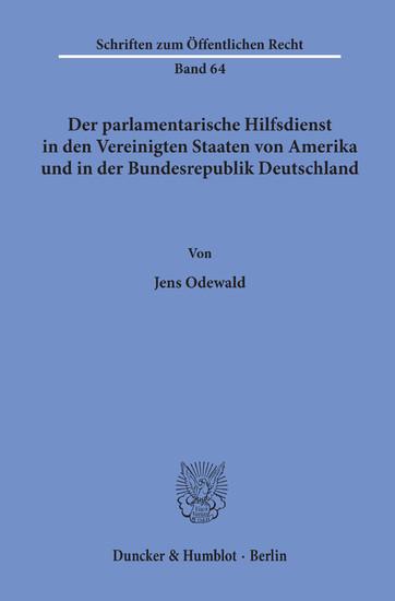 Der parlamentarische Hilfsdienst in den Vereinigten Staaten von Amerika und in der Bundesrepublik Deutschland. - Blick ins Buch