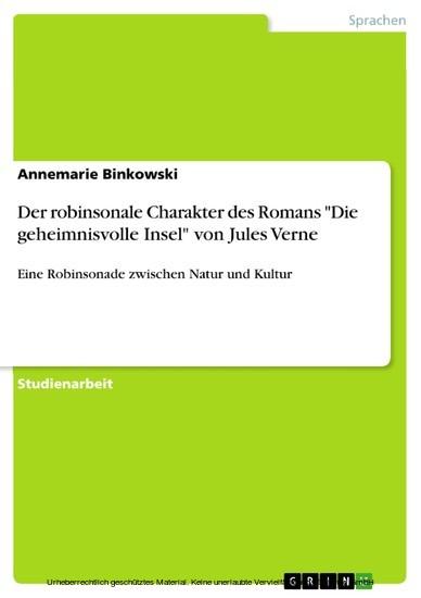 Der robinsonale Charakter des Romans 'Die geheimnisvolle Insel' von Jules Verne - Blick ins Buch