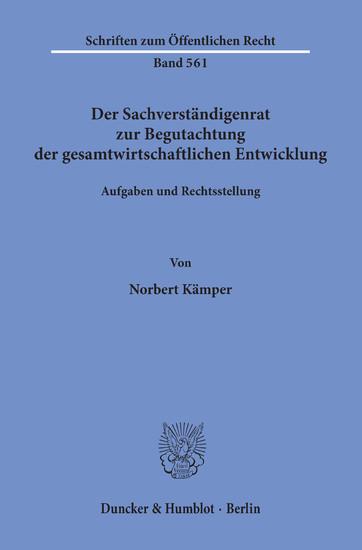 Der Sachverständigenrat zur Begutachtung der gesamtwirtschaftlichen Entwicklung. - Blick ins Buch