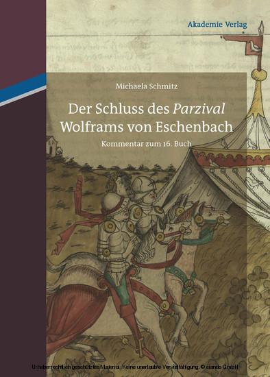 Der Schluss des 'Parzival' Wolframs von Eschenbach - Blick ins Buch