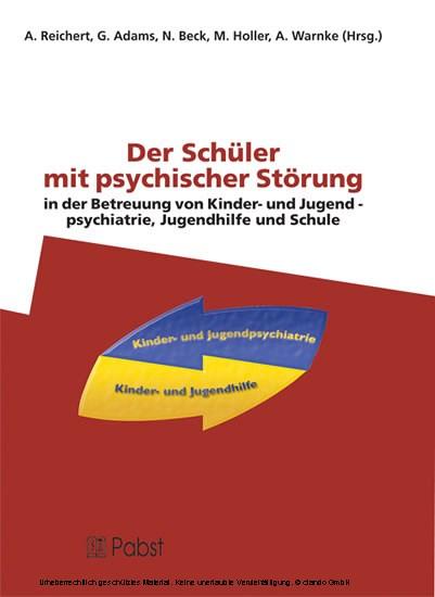 Der Schüler mit psychischer Störung in der Betreuung von Kinder- und Jugendpsychiatrie, Jugendhilfe und Schule - Blick ins Buch