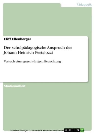 Der schulpädagogische Anspruch des Johann Heinrich Pestalozzi - Blick ins Buch