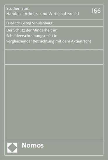 Der Schutz der Minderheit im Schuldverschreibungsrecht in vergleichender Betrachtung mit dem Aktienrecht - Blick ins Buch