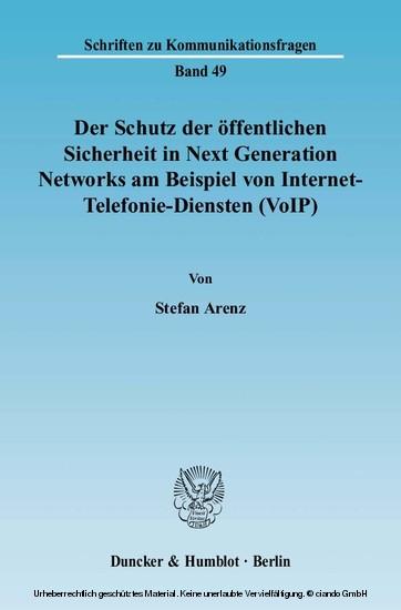 Der Schutz der öffentlichen Sicherheit in Next Generation Networks am Beispiel von Internet-Telefonie-Diensten (VoIP). - Blick ins Buch