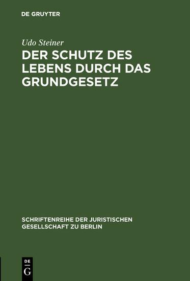 Der Schutz des Lebens durch das Grundgesetz - Blick ins Buch