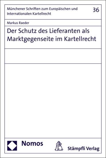 Der Schutz des Lieferanten als Marktgegenseite im Kartellrecht - Blick ins Buch