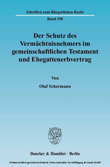 Der Schutz des Vermächtnisnehmers im gemeinschaftlichen Testament und Ehegattenerbvertrag. - Blick ins Buch