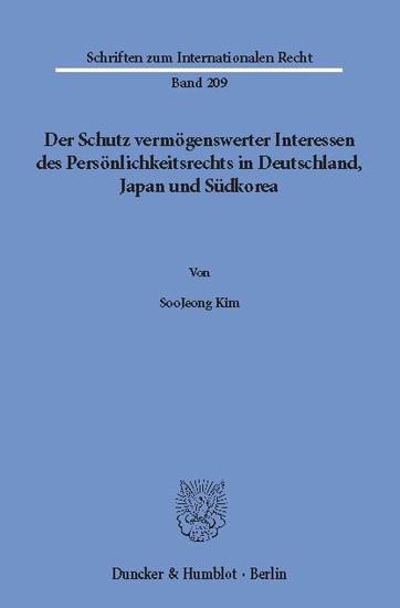 Der Schutz vermögenswerter Interessen des Persönlichkeitsrechts in Deutschland, Japan und Südkorea. - Blick ins Buch