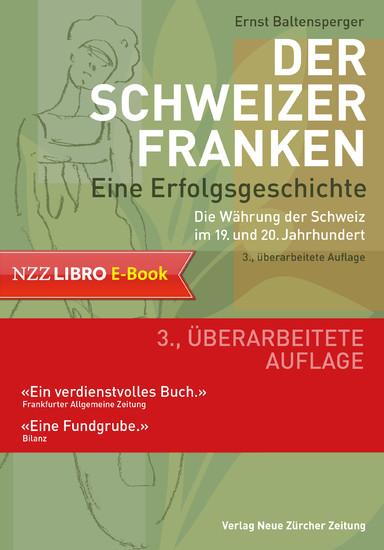 Der Schweizer Franken Eine Erfolgsgeschichte. - Blick ins Buch