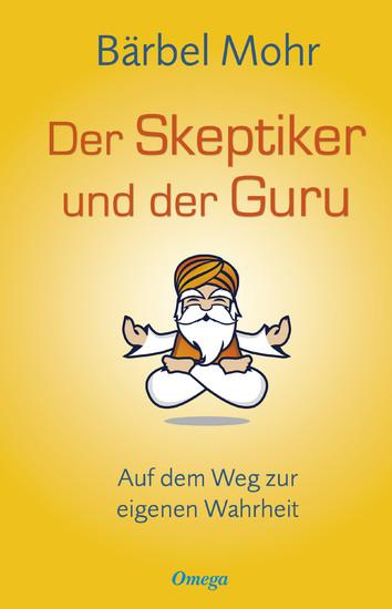 Der Skeptiker und der Guru - Blick ins Buch
