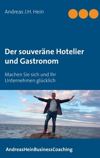 Der souveräne Hotelier und Gastronom - Blick ins Buch