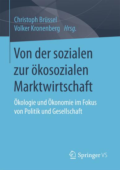 Von der sozialen zur ökosozialen Marktwirtschaft - Blick ins Buch