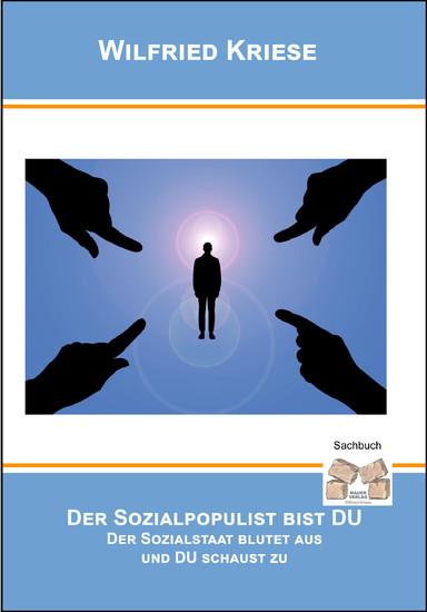 Der Sozialpopulist bist DU - Blick ins Buch
