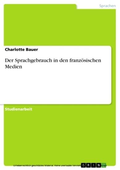 Der Sprachgebrauch in den französischen Medien - Blick ins Buch