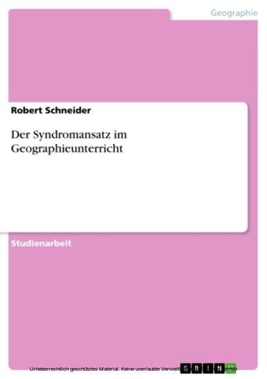 Der Syndromansatz im Geographieunterricht - Blick ins Buch