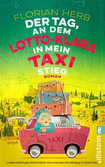 Der Tag, an dem Lotto-Klara in mein Taxi stieg - Blick ins Buch