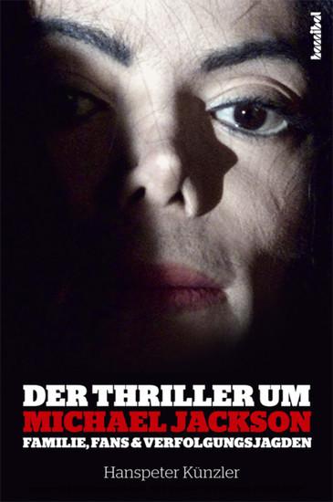 Der Thriller um Michael Jackson - Blick ins Buch