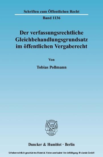 Der verfassungsrechtliche Gleichbehandlungsgrundsatz im öffentlichen Vergaberecht. - Blick ins Buch