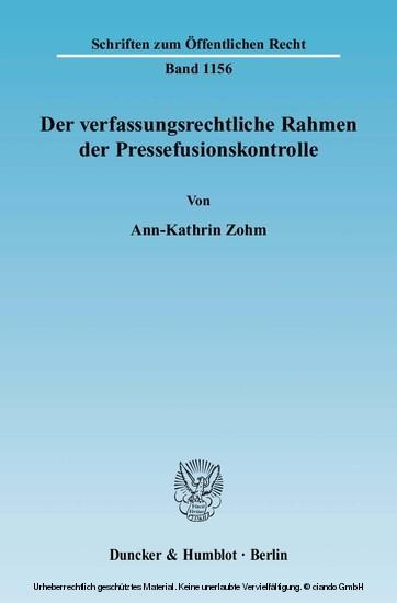 Der verfassungsrechtliche Rahmen der Pressefusionskontrolle. - Blick ins Buch