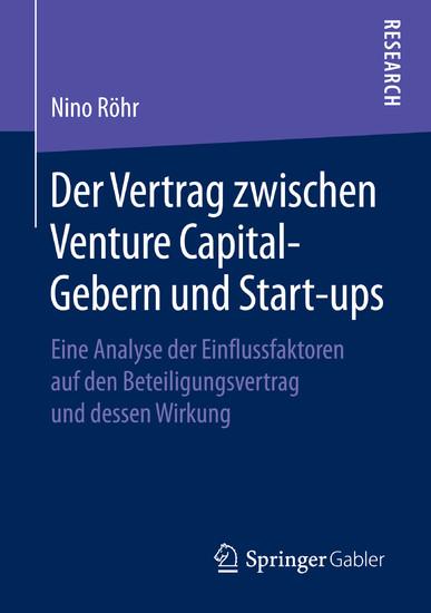 Der Vertrag zwischen Venture Capital-Gebern und Start-ups - Blick ins Buch