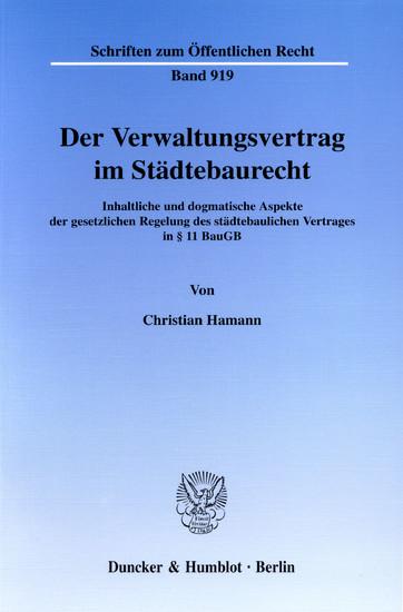 Der Verwaltungsvertrag im Städtebaurecht. - Blick ins Buch