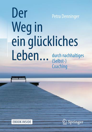 Der Weg in ein glückliches Leben ... - Blick ins Buch