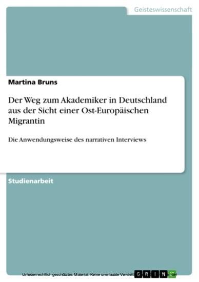 Der Weg zum Akademiker in Deutschland aus der Sicht einer Ost-Europäischen Migrantin - Blick ins Buch