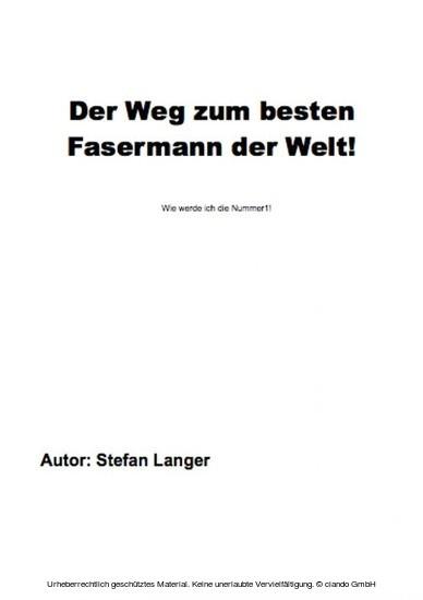 Der Weg zum besten Fasermann der Welt - Blick ins Buch