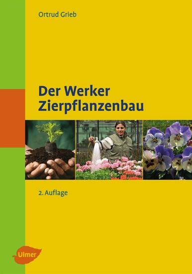Der Werker. Zierpflanzenbau - Blick ins Buch