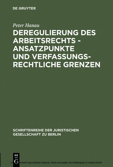 Deregulierung des Arbeitsrechts - Ansatzpunkte und verfassungsrechtliche Grenzen - Blick ins Buch