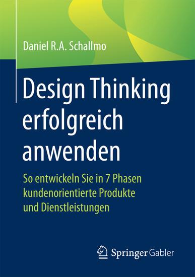 Design Thinking erfolgreich anwenden - Blick ins Buch